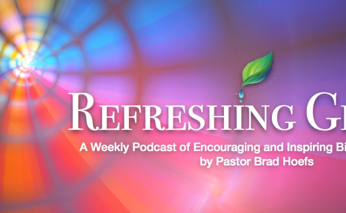 Introducing a New Podcast: Refreshing Grace